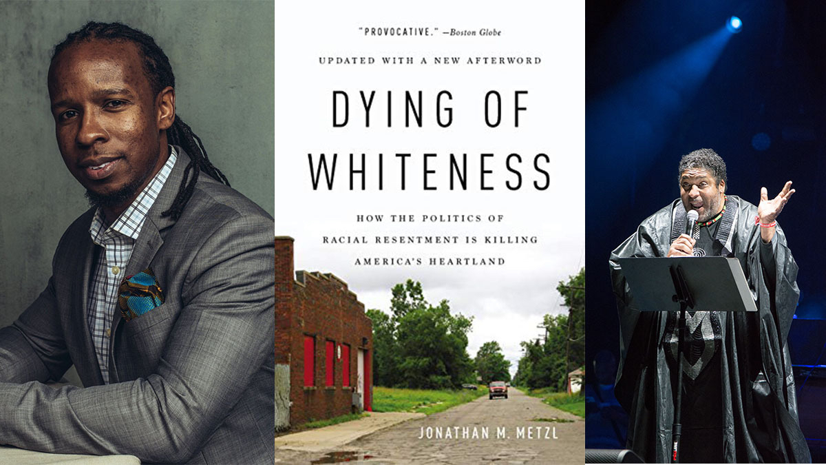 Photo collage showing Ibram Kendi, the cover of the book Dying of Whiteness and Rev. William Barber II preaching.