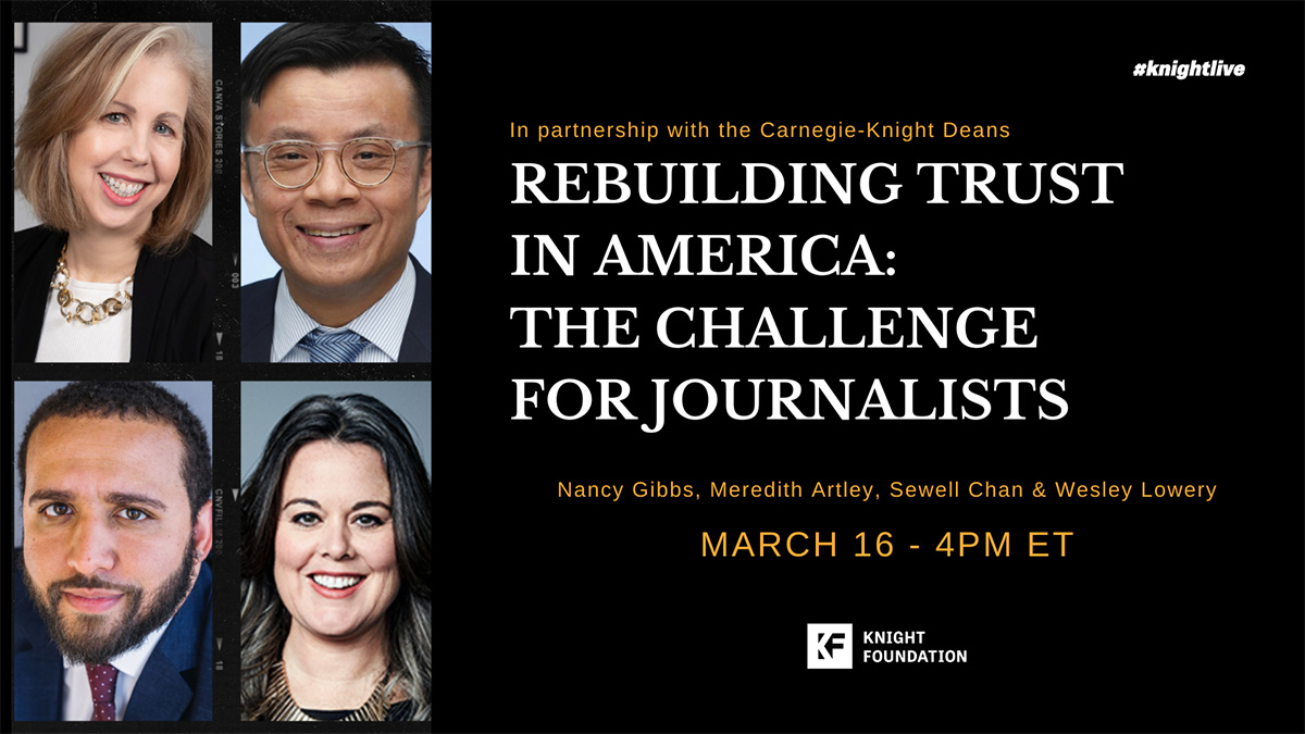 Rebuilding Trust in America: The challenge for journalists